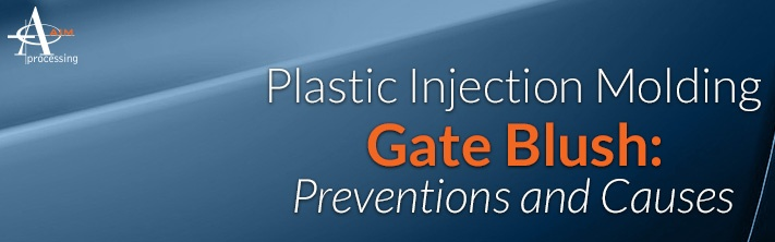 Plastic Injection Molding Gate Blush: Preventions and Causes