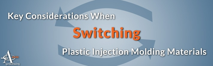 Key Considerations when Switching Plastic Injection Molding